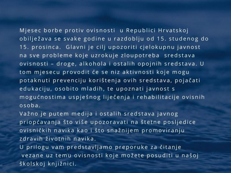 UZ MJESEC BORBE PROTIV OVISNOSTI (15.11 – 15.12.)